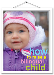 how raise bilingual child