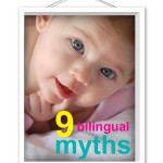 Nine Bilingual Myths That Are Crippling Your Kids