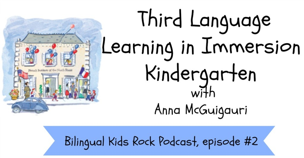 Anna-McGuigauri-Language-Immersion-School-Podcast