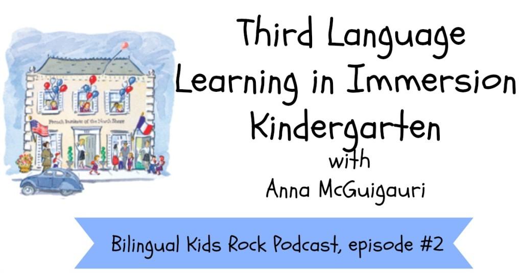 Anna-McGuigauri-Language-Immersion-School-Podcast