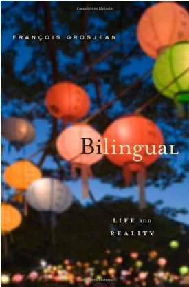 Be-Bilingual-Life-Reality-Francois-Grosjean