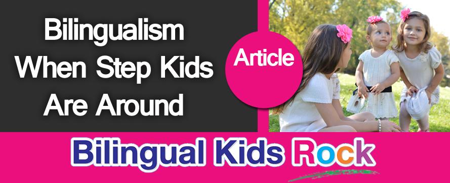 Bilingualism-when-step-kids-around-2