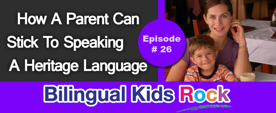 How-A-Parent-Can-Stick-To-Speaking-A-Heritage-Language