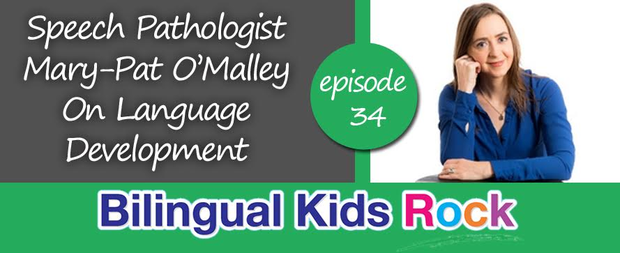 Mary-Pat O'Malley On Language Development
